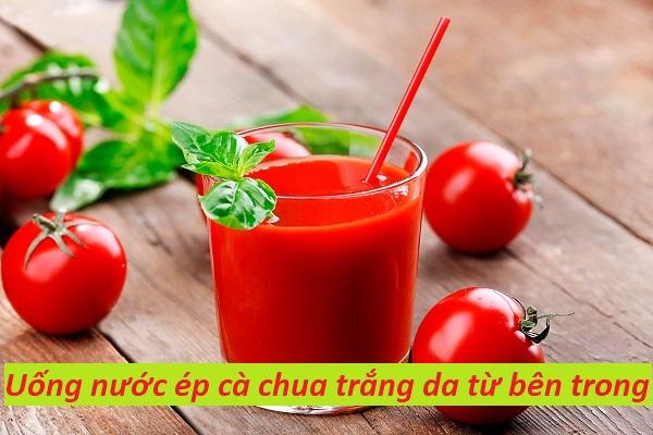 Uống nước ép cà chua trắng da từ bên trong để sở hữu một làn da không tuổi